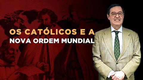 Os Católicos e a Nova Ordem Mundial - prof. José Carlos Sepúlveda