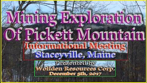 20171205 Mining Exploration of Pickett Mountain