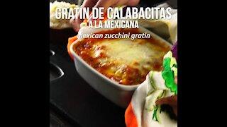 Mexican Zucchini Gratin