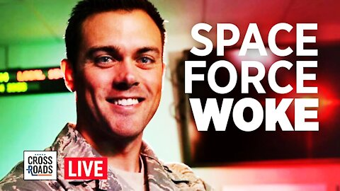 Live Q&A: Space Force Officer Punished for Opposing Marxism; Portland On Brink of Gang War