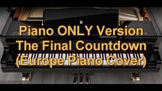Piano ONLY Version - The Final Countdown (Europe)