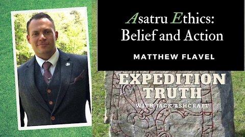 Matt Flavel on Expedition Truth September 2021