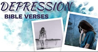 Bible verses for DEPRESSION 3// Scriptures for Depression// Depression Motivation