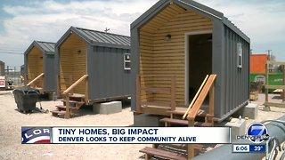 Tiny homes, big impact: Denver looks to keep community alive