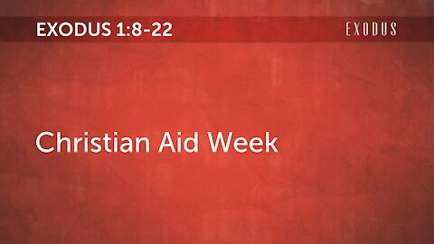 Exodus 1:8-22 Midwives stand up - Christian Aid Week