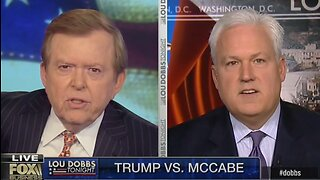Lou Dobbs: Andrew McCabe should be arrested for coup conspiracy