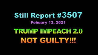TRUMP IMPEACH 2.0 – NOT GUILTY!!!, 3507