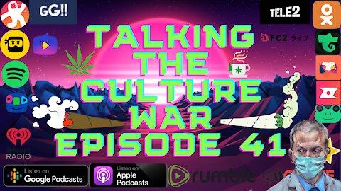 Talking The Culture War Episode 41 Chauvin Verdict