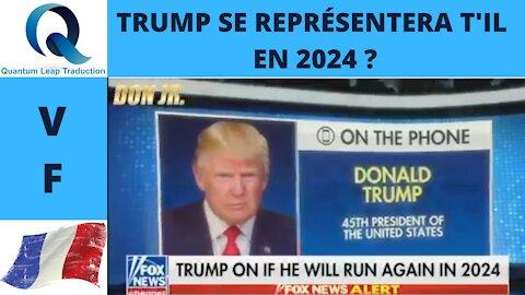 TRUMP SE REPRÉSENTERA T'IL EN 2024 ? VOICI LA RÉPONSE