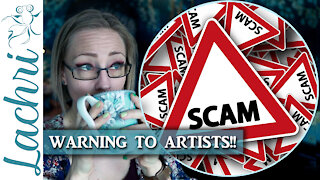 Warning Artists!!! Don't be SCAMMED!!
