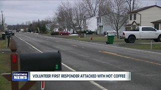Volunteer first responder attacked with hot coffee