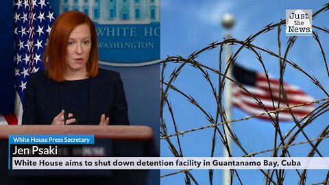 White House aims to shut down detention facility in Guantanamo Bay, Cuba