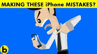 17 Mistakes You're Making With Your iPhone