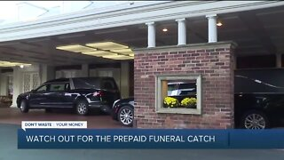 Watch out for the prepaid funeral catch