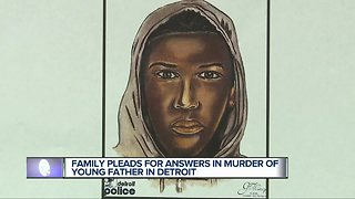 Family pleads for answers to murder of young Detroit father