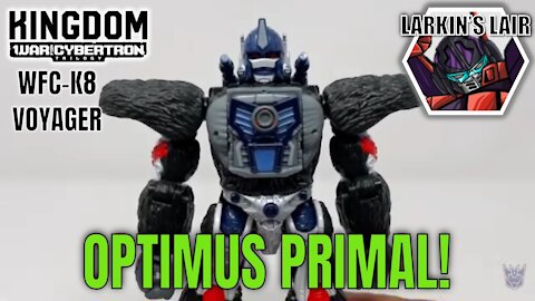 Transformers Kingdom Voyager Optrimus Primal Review WFC-K8 (Retail Release), Larkin's Lair