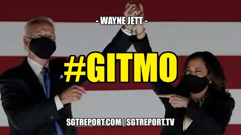 #GITMO - Wayne Jett