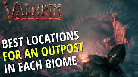 Best Outpost Location For Each Biome - Valheim