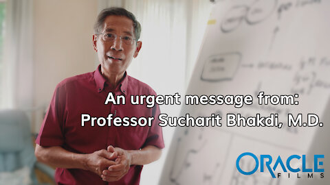 An Urgent Message from Professor Sucharit Bhakdi