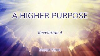 A Higher Purpose