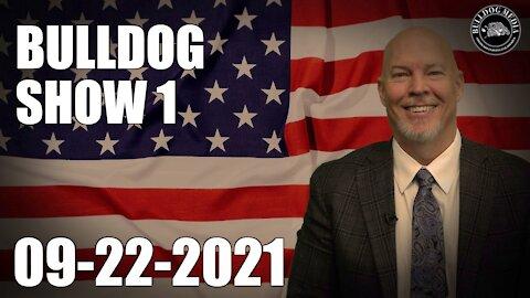 Bulldog Show 1 | September 22, 2021