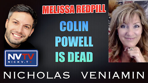 Melissa Redpill Discusses Colin Powell Is Dead with Nicholas Veniamin