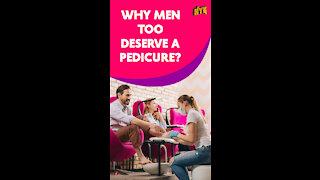 Top 3 Reasons Men Should Also Get Pedicures