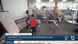 Chula Vista elementary school district is to discuss their plan to bring students back to school