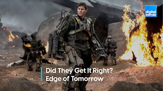 Did they get it right: Edge of Tomorrow
