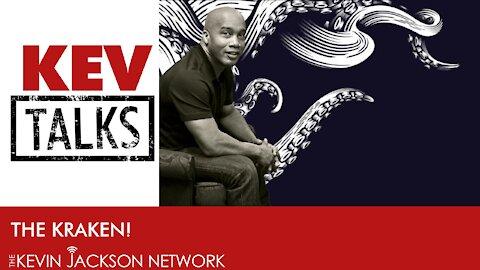 Kev Talks- What is the Kraken?