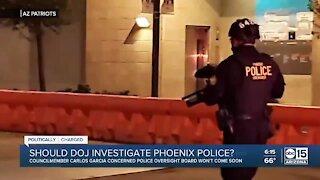 Should the DOJ investigate the Phoenix Police?