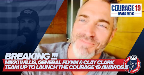 BREAKING!!! Plandemic Producer Mikki Willis, General Flynn & Clay Clark to Host Courage-19 Awards!!!