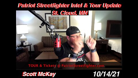 10.14.21 Patriot streetfighter TOUR Update & Intel Drop