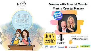 Dreams with Special Guests Mark and Crystal Hansen