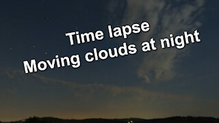 Time lapse - Moving clouds at night starry sky - Relaxing music Secret Conversations by The 126ers