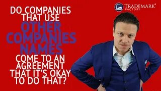 Do Companies That Use Other Companies Names Come To An Agreement?   You Ask, Andrei Answers