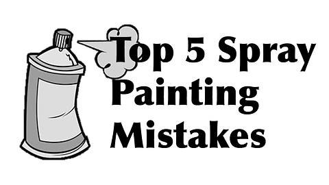 How to avoid the top 5 spray painting mistakes