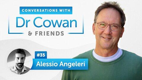 Alessio Angeleri   Episode 35   Conversations with Dr. Cowan & Friends