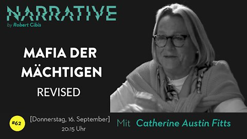 Narrative #62 - Catherine Austin Fitts (REVISED)