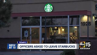 """Tempe officers asked to leave Starbucks after making customer feel """"uncomfortable"""""""