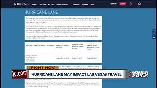 Hurricane Lane could impact travel plans