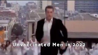 Unvaccinated Men In 2022