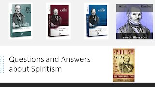 Questions and Answers about Spiritism - 03