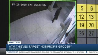 ATM thieves target nonprofit grocery store