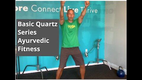 Ayurvedic Fitness | Basic Quartz Series