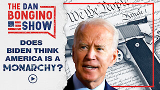 Does Biden think America is a monarchy?