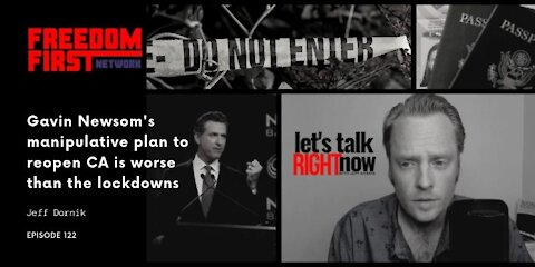 Gavin Newsom's manipulative plan to reopen CA is worse than the lockdowns