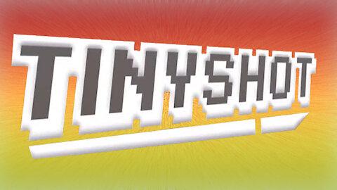 Tinyshot by Mr. Extreme