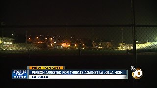 Person arrested for threats against La Jolla High