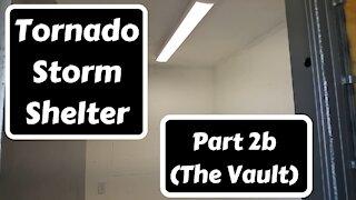 Tornado Storm Shelter Part 2b (The Vault)